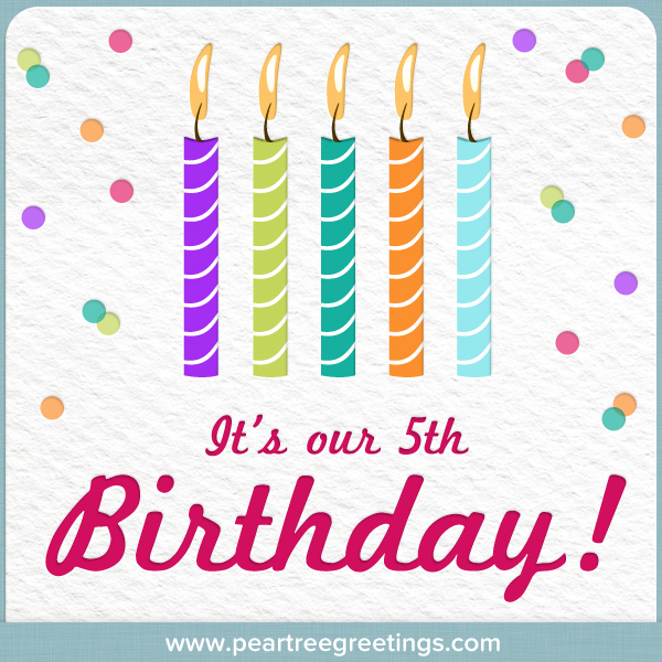 Happy 5th Birthday, Pear Tree Greetings!