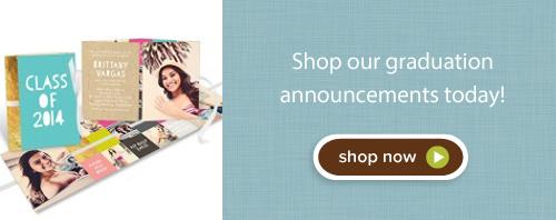 Shop our graduation announcements today!!