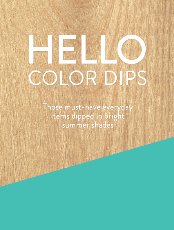 Design trend ideas color dips