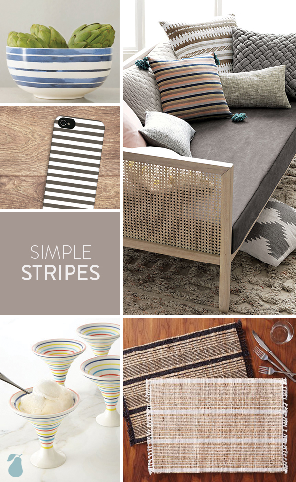 One of the 2015 design trends is simple stripes. It's splashed all over products!