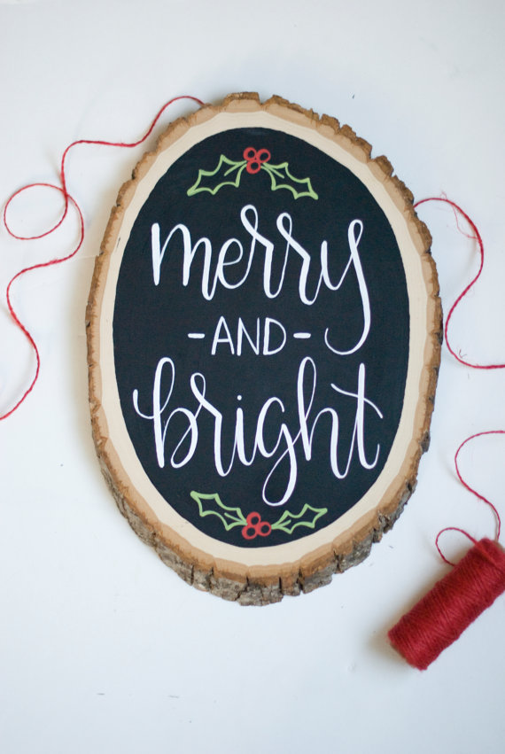 Hand Lettered Wood Slice Christmas Sign