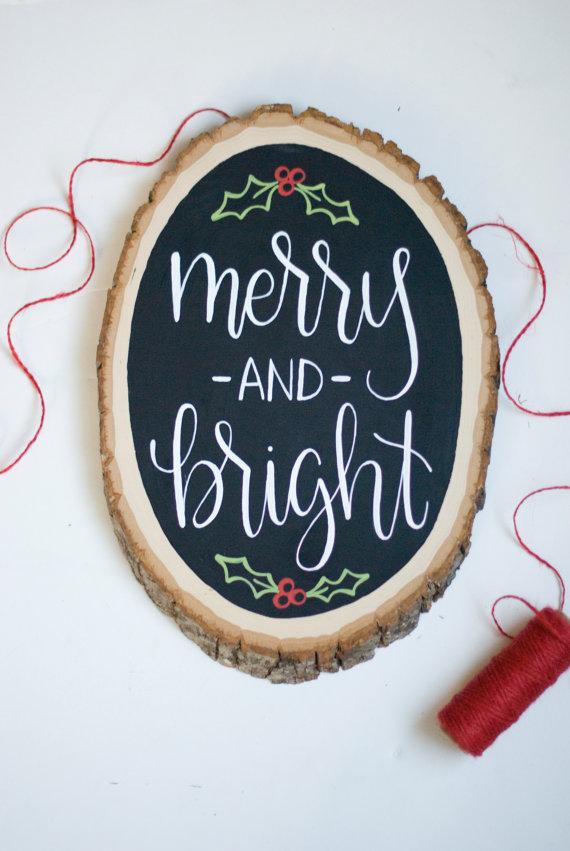 Hand Lettered Wood Slice Christmas Sign