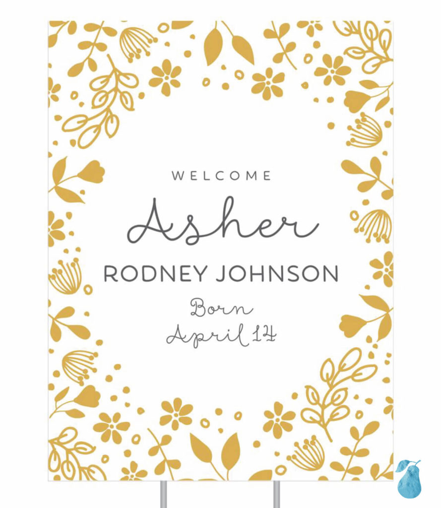 Floral Welcome Vertical -- Birth Announcement Yard Signs
